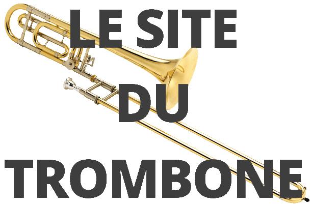 Le site du Trombone