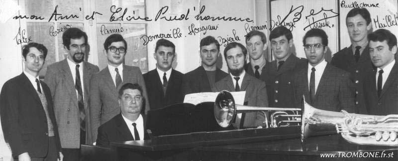 1969 : Maurice FABRE (trombone basse) / Maurice CEVRERO (trombone basse) / Bernard CAMUS (trombone basse) / DEMERVILLE (tuba) / André HOUZIAUX (tuba) / DZIERLA (tuba) / Daniel FIRMIN (saxhorn) / Christian DELANGE (tuba) / Marc URSULE (tuba) / Michel PRUDHOMME (saxhorn) / Gaston MAILLET (trombone basse) / Paul BERNARD (professeur)